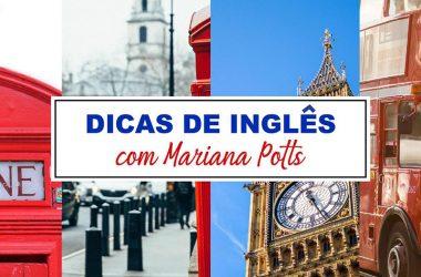 Dicas de Inglês: Expressões e Ditados Populares